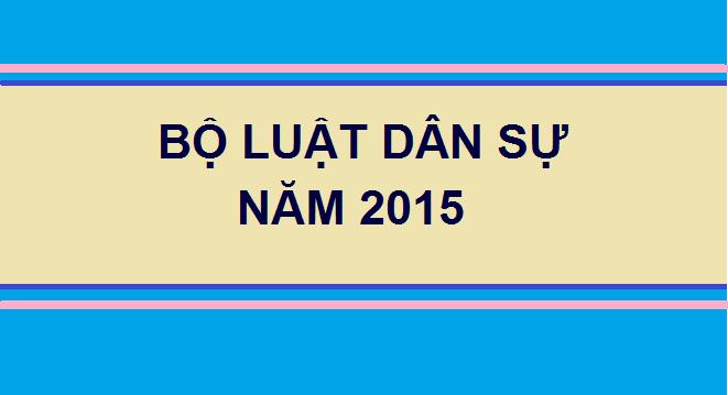 Bộ luật dân sự số 91/2015/QH13